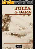 Julia e Sara: amor entre mulheres
