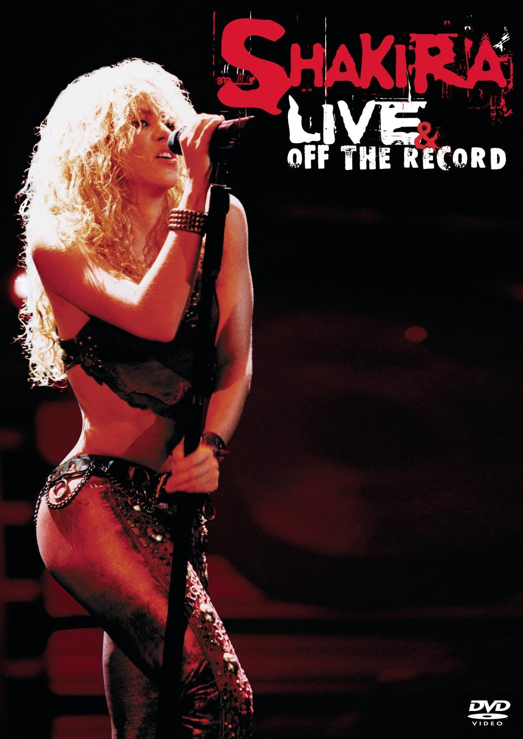 Shakira: Live & Off The Record by SHAKIRA