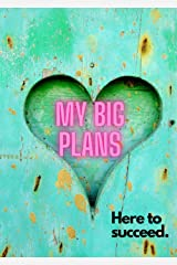 My Big Plans Notebook: A Notebook for Successful People Paperback
