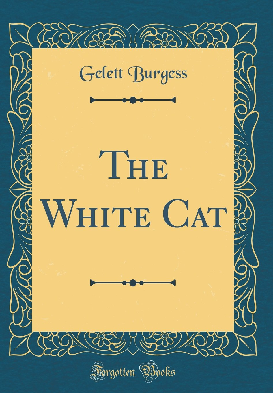 The White Cat (Classic Reprint) pdf epub