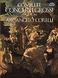 Complete Concerti Grossi in Full Score (Dover Music Scores)