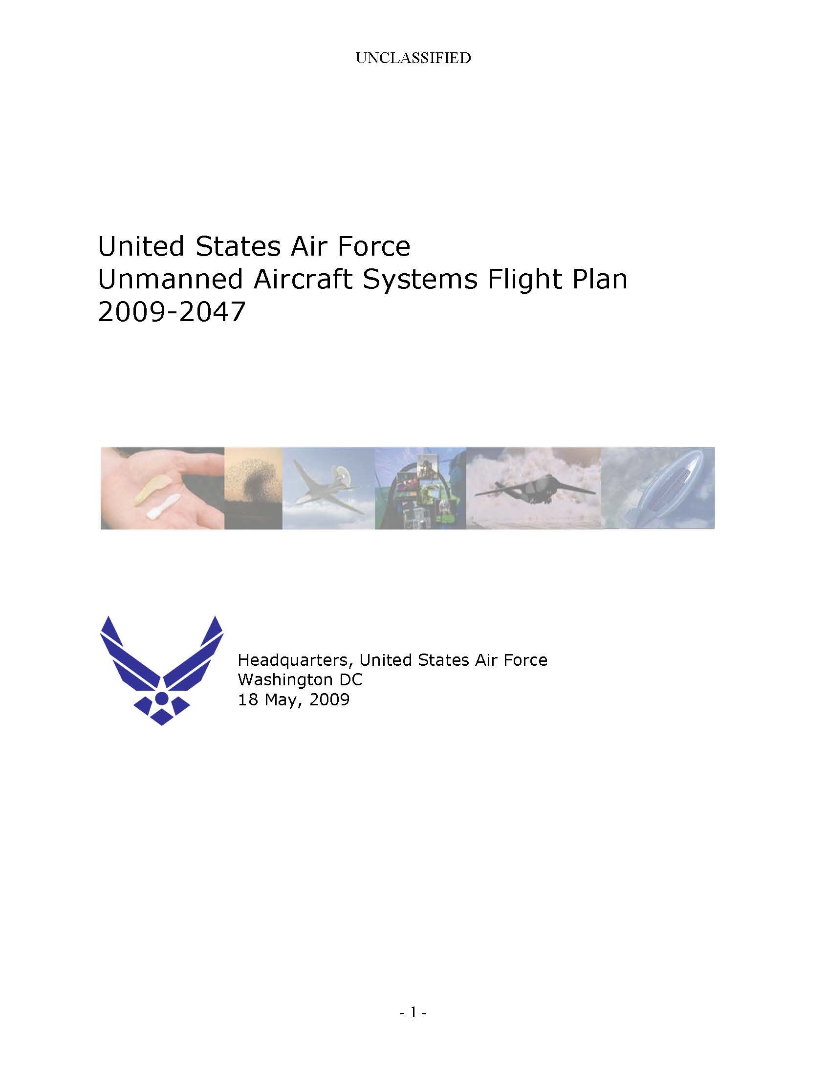 United States Air Force Unmanned Aircraft Systems Flight Plan 2009-2047 [Loose Leaf Publication. Some Color.] pdf