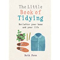 The Little Book of Tidying: Declutter your home and your life (MBS Little book of...)