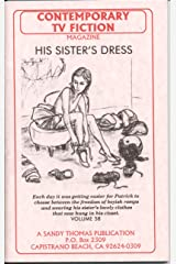 HIS SISTER'S DRESS (Contemporary TV Fiction Book 58) Kindle Edition
