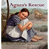 Agnes's Rescue: The True Story of an Immigrant Girl (Young American Immigrants)
