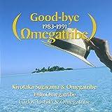 オメガトライブ・ヒストリー: グッドバイ・オメガトライブ 1983-1991