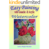 Easy Painting with Gouache Watercolors