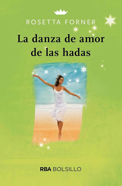 La danza del amor de las hadas (NO FICCION) eBook: Forner, Rosetta ...