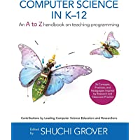 Computer Science in K-12: An A-To-Z Handbook on Teaching Programming