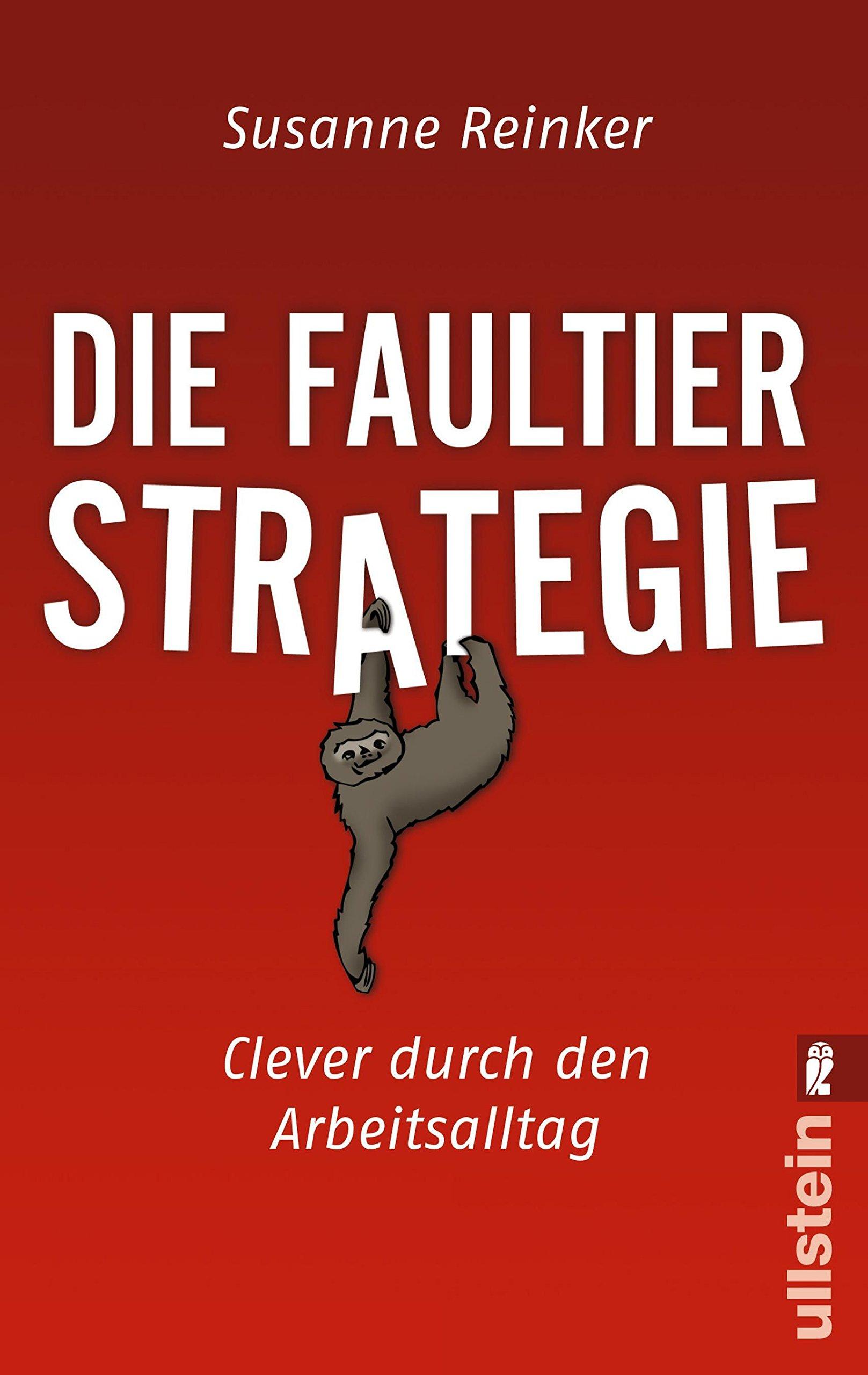 die-faultier-strategie-clever-durch-den-arbeitsalltag