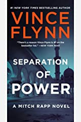 Separation of Power (A Mitch Rapp Novel Book 3) Kindle Edition