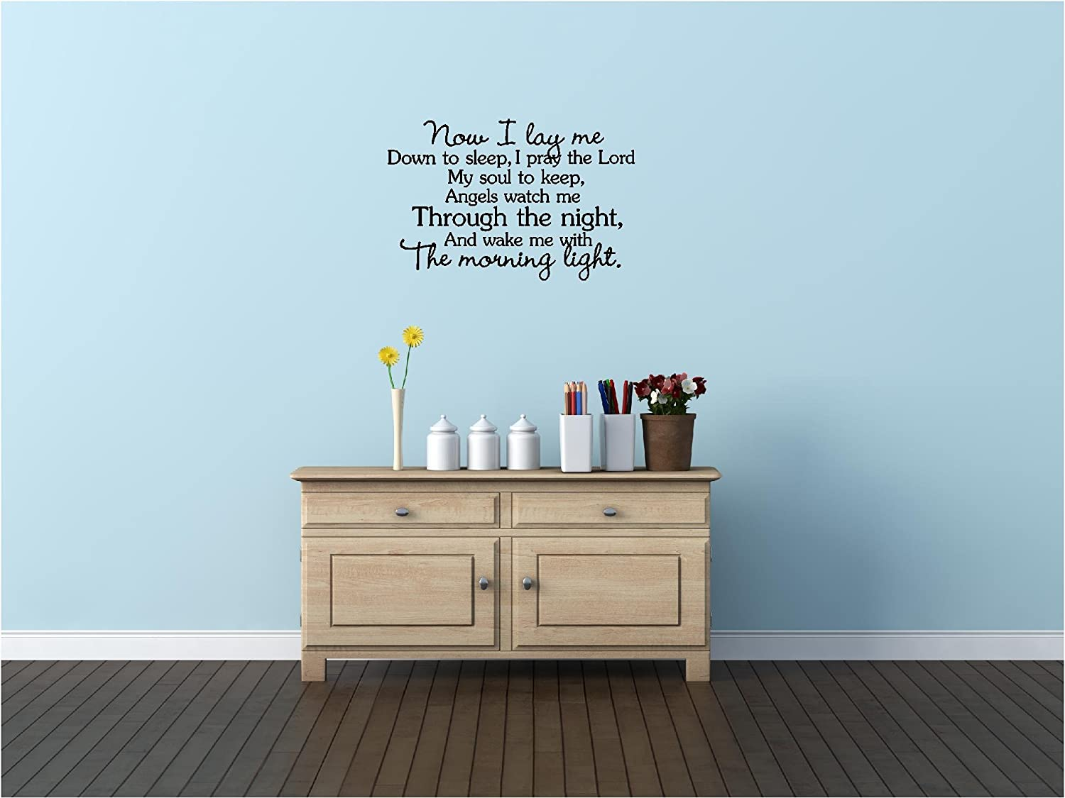 Now i lay me down to sleep wall decal - Amazon Com Now I Lay Me Down To Sleep I Pray The Lord My Soul To Keep Angels Watch Me Through The Night And Wake Me With The Morning Light Sweet Lullaby