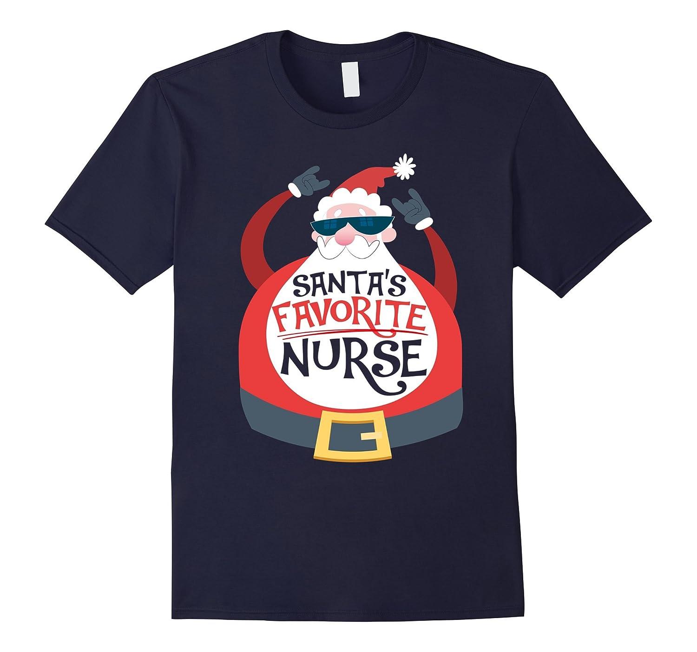 e0a884de03 Funny Christmas Nursing T-shirt Santa's Favorite Nurse Gifts-ANZ ...