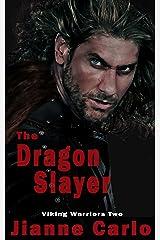 The Dragon Slayer (Viking Warriors Book 2) Kindle Edition