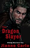 The Dragon Slayer (Viking Warriors Book 2)