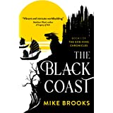The Black Coast (The God-King Chronicles Book 1)