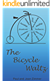 The Bicycle Waltz: A Novel of Round Dance and Romance