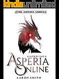 Asperia Online: A LITRPG Saga (The Asperia Series Book 1)
