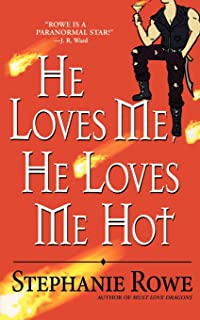He Loves Me Hot Immortally Sexy Book 3