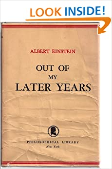 Out Of My Later Years Out of My Later Years:...