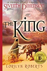 Seventh Dimension - The King, Book 2: A Young Adult Fantasy Paperback