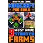 Minecraft: Pro Build - 9 Must Have Starter Farms: Simple Survival Farms