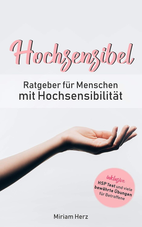 Hochsensibel: Ratgeber für Menschen mit Hochsensibilität ...