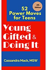 Young, Gifted and Doing It: 52 Power Moves for Teens Kindle Edition