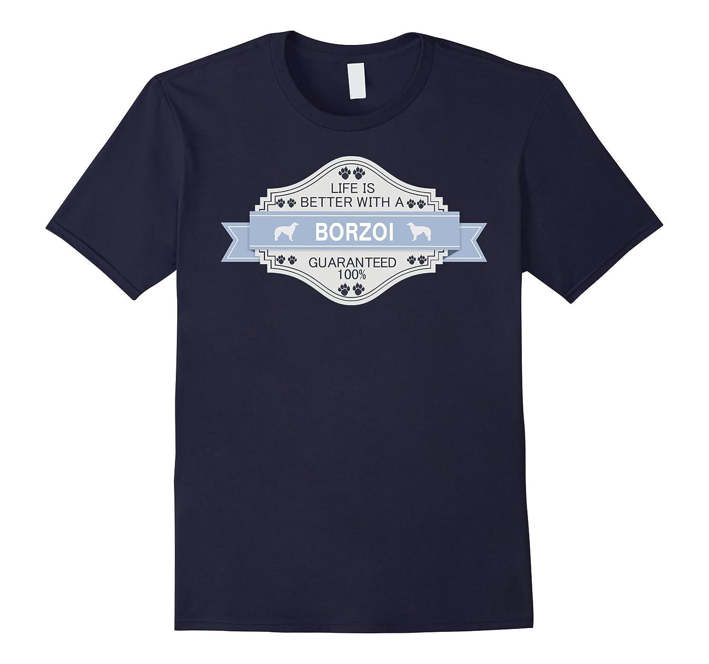 Borzoi shirt | Life is better with a Borzoi Dog T shirt-Art