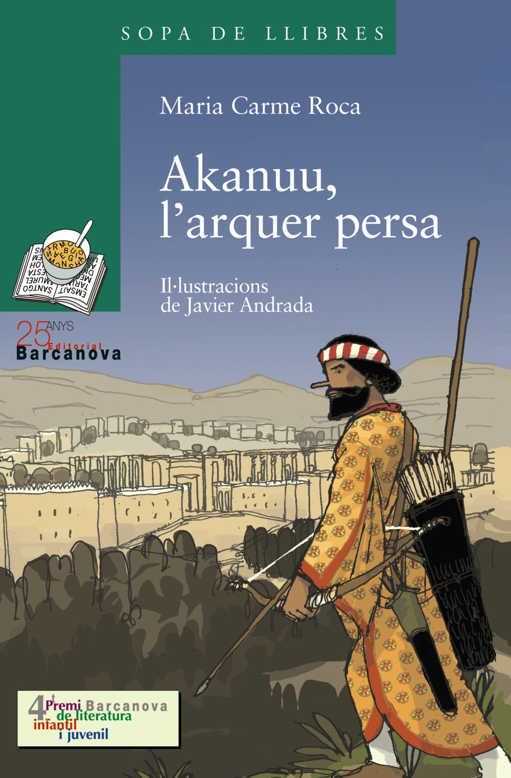 Download Akanuu, L'arquer Persa (Llibres Infantils I Juvenils) (Catalan Edition) ebook
