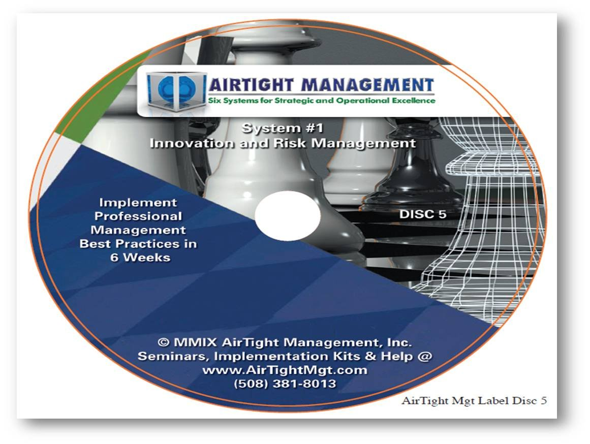 AirTight Management - Innovation and Risk Management (AirTight Management Best Practices for Management and Leadership in Small Business, Innovation and Risk Management)