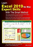 Learn Excel 2019 for Mac Expert Skills with The Smart Method: Tutorial teaching Advanced Techniques
