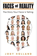 Faces of Reality: The Story Your Face Is Telling Paperback