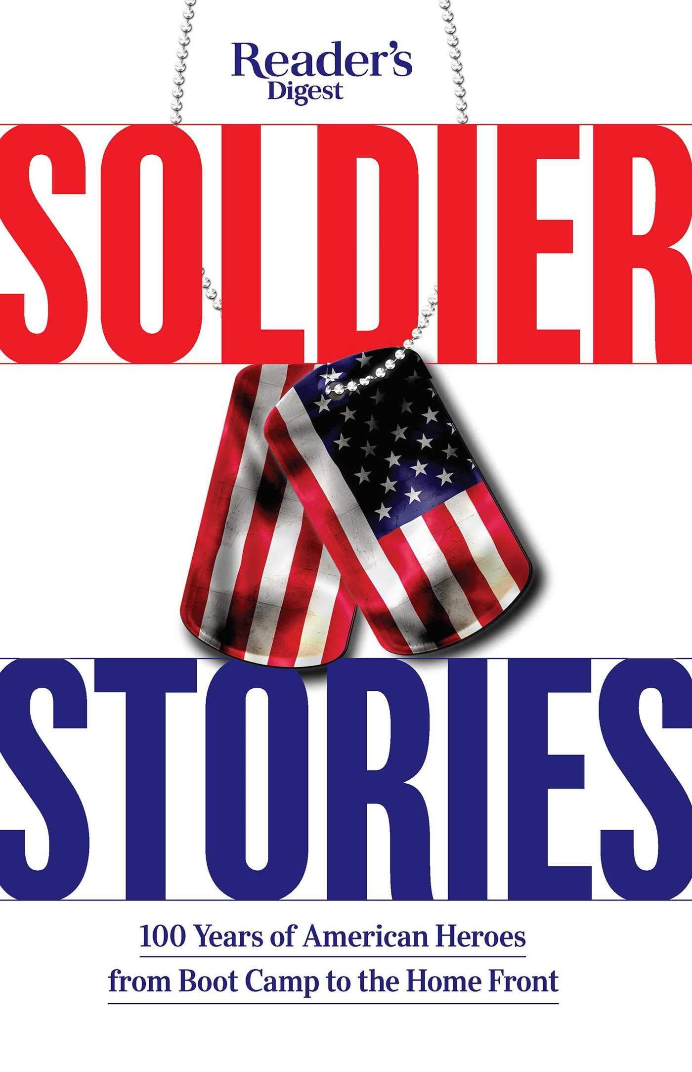 Reader's Digest Soldier Stories: Reader's Digest