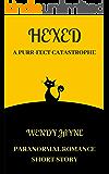Hexed: A Purr-fect Catastrophe