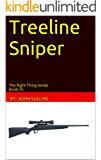 Treeline Sniper: The Right Thing Series Book 16