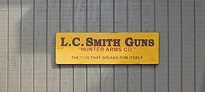 43LenaJon Primitive Vintage L.C. Smith Guns Replica Trade Sign Wood Sign Decor for Garden,Rustic Wooden Hanging Sign Farmhouse Welcome Label