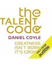 The Talent Code: Greatness Isn't Born. It's Grown.