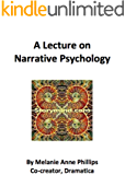 A Lecture on Narrative Psychology