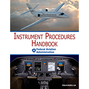 Instrument Procedures Handbook: FAA-H-8083-16A