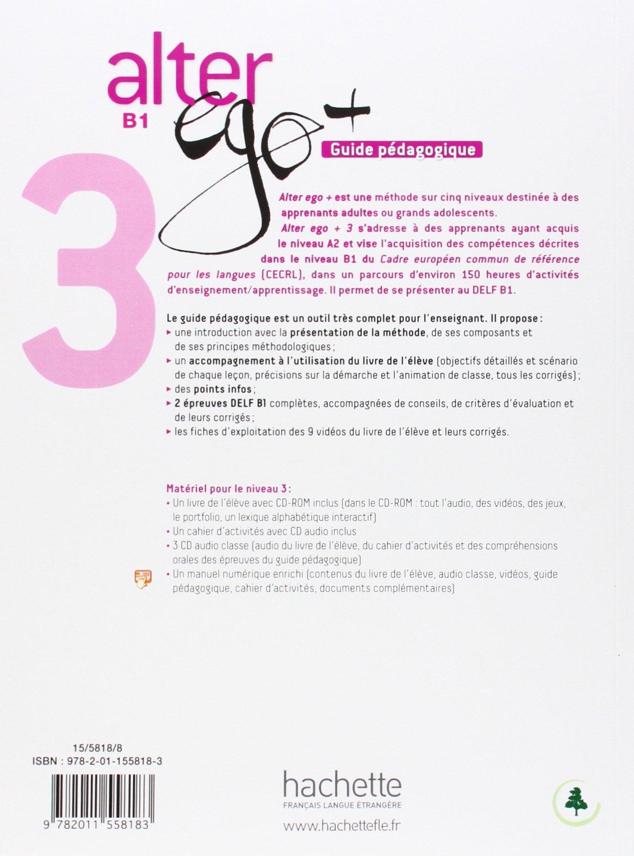 Alter Ego + 3: Guide Pédagogique: Amazon ca: Sylvie Pons