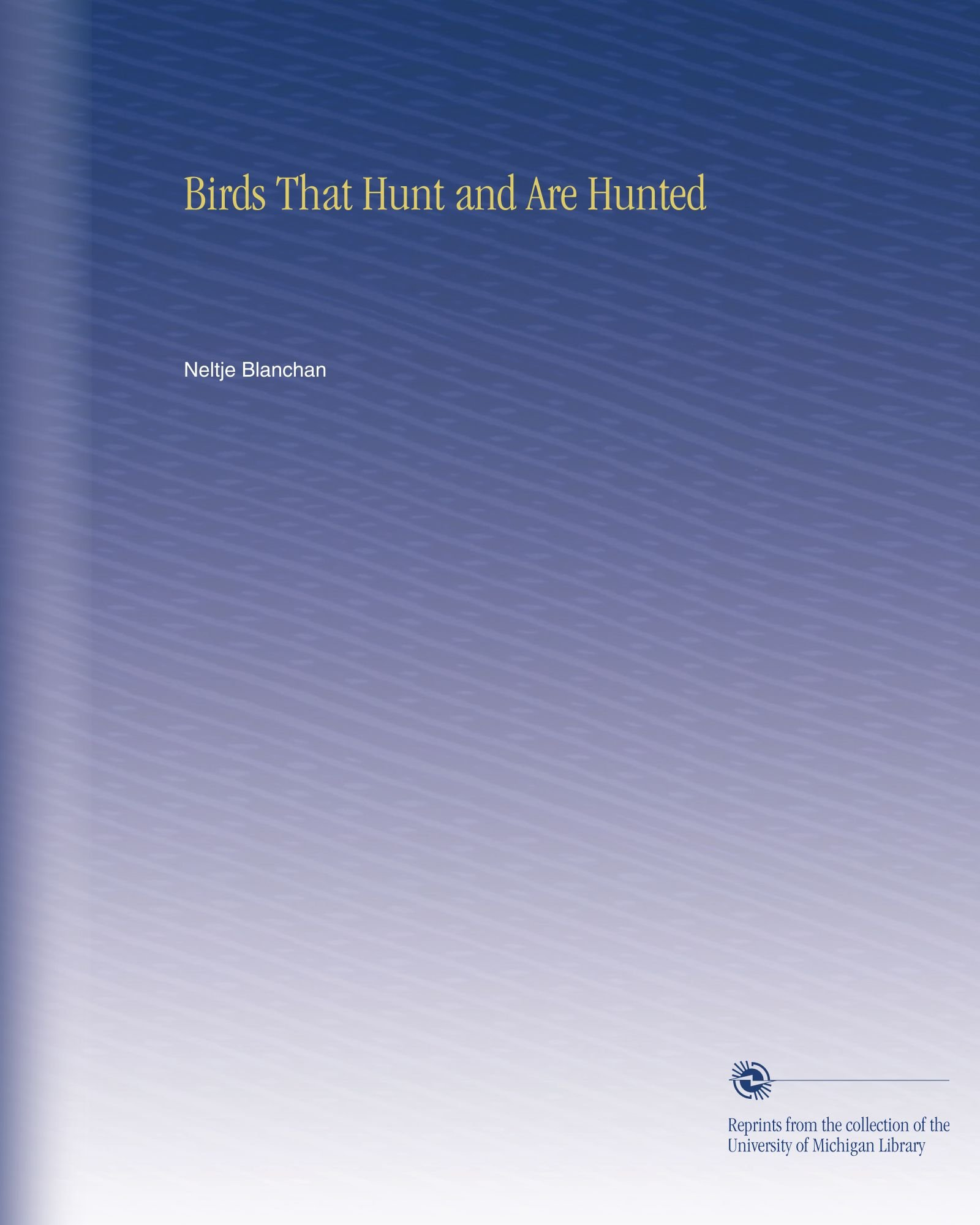 Birds That Hunt and Are Hunted pdf epub