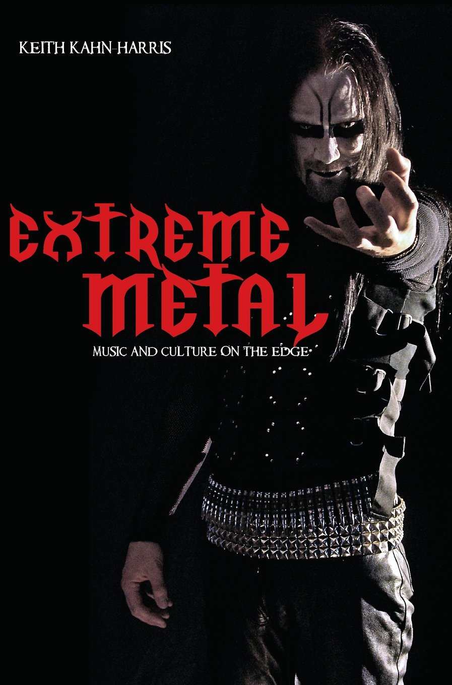 Image result for extreme metal: music and culture on the edge