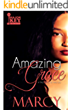 Amazing Grace: A Tale of Love and Lies