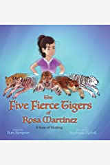 The Five Fierce Tigers of Rosa Martinez Hardcover
