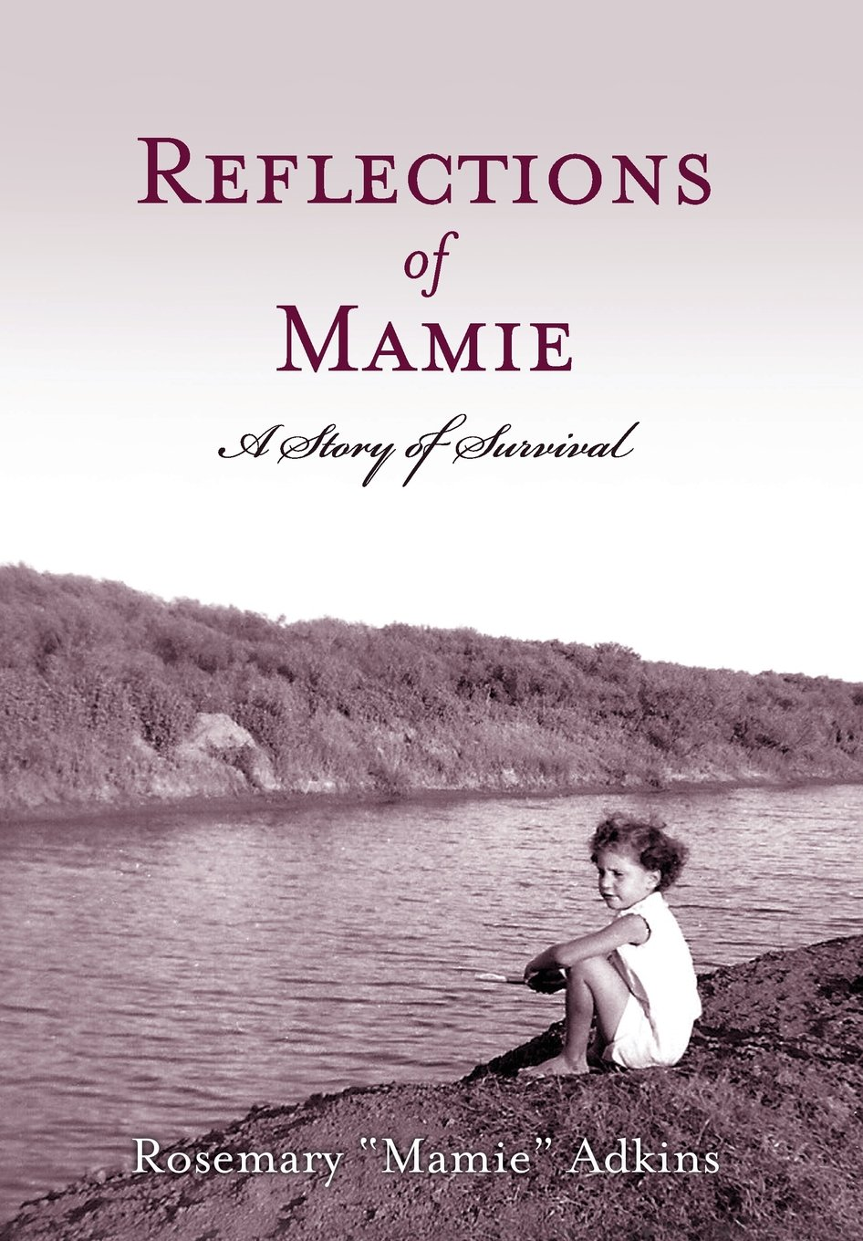Download Reflections of Mamie - A Story of Survival pdf