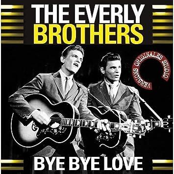 「Bye Bye Love」の画像検索結果