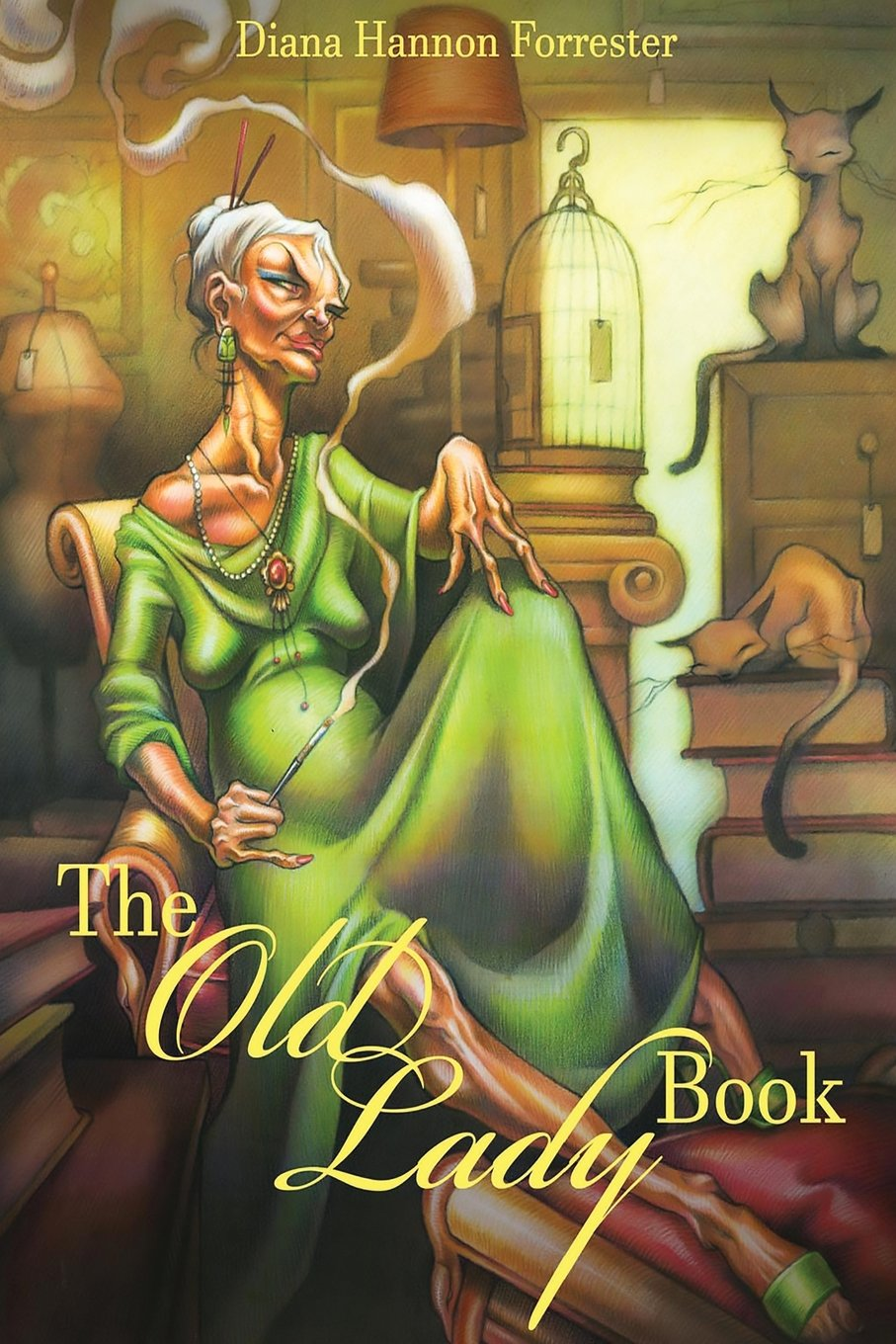 Download The Old Lady Book: A Book of Instruction and Enlightenment for the Formerly Young PDF