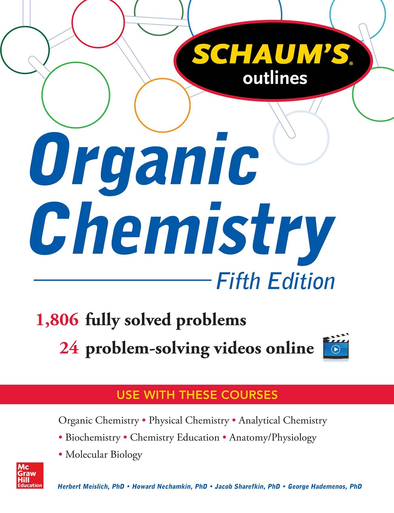 schaum s outline of organic chemistry solved problems  schaum s outline of organic chemistry 1 806 solved problems 24 videos herbert meislich howard nechamkin jacob sharefkin george j hademenos