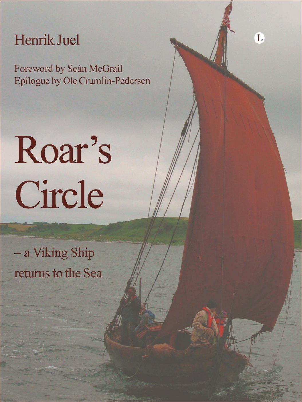 Roar's Circle: A Viking Ship Returns to the Sea pdf